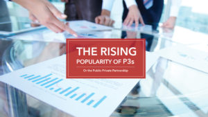 The Rising Popularity of P3 Partnerships