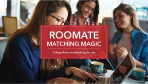 Roommate Matching Magic