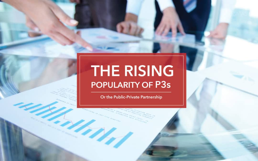 The Rising Popularity of the P3 Model (Public-Private Partnership)